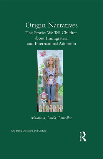 Origin Narratives The Stories We Tell Children About Immigration and International Adoption book cover