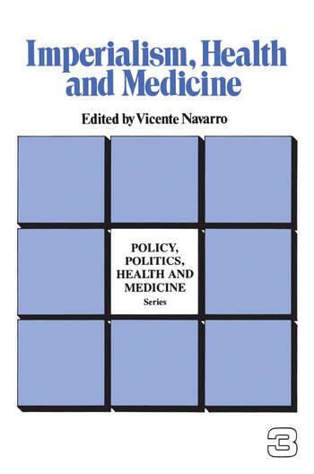 Imperialism, Health and Medicine: 1st Edition (Hardback