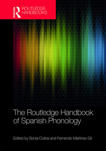 The Routledge Handbook of Spanish Phonology book cover
