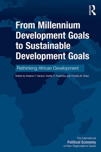 From Millennium Development Goals to Sustainable Development Goals Rethinking African Development book cover