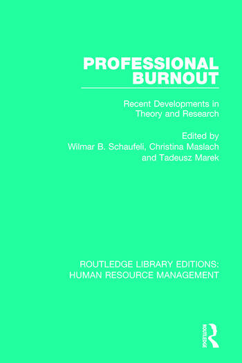 Professional Burnout Recent Developments in Theory and Research book cover