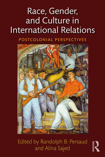 Race, Gender, and Culture in International Relations Postcolonial Perspectives book cover