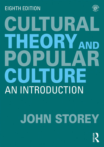 Cultural Theory and Popular Culture An Introduction book cover