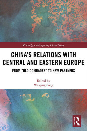 China's Relations with Central and Eastern Europe From