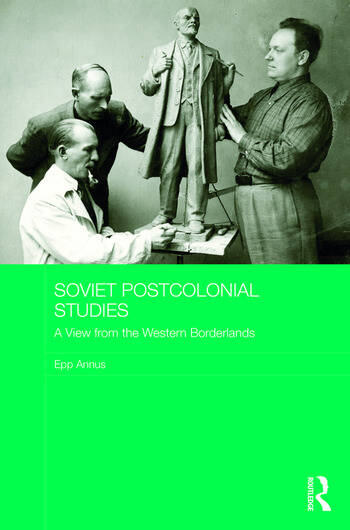Soviet Postcolonial Studies: A View from the Western