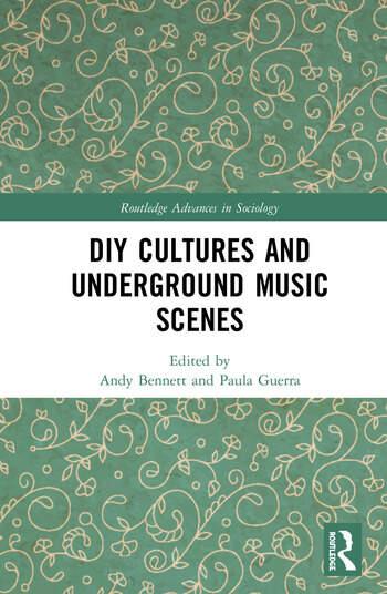 DIY Cultures and Underground Music Scenes book cover