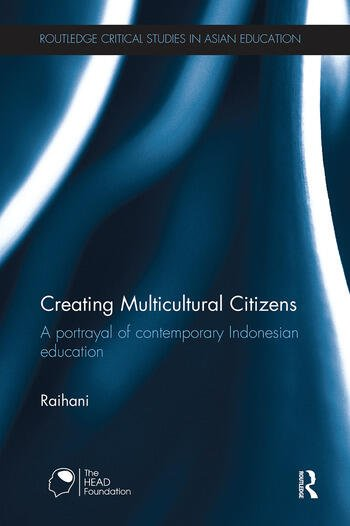 Creating Multicultural Citizens A Portrayal of Contemporary Indonesian Education book cover