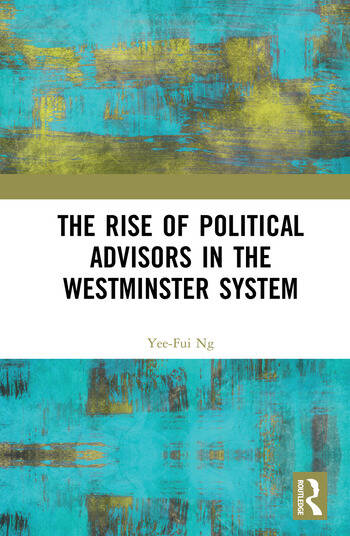 The Rise of Political Advisors in the Westminster System book cover