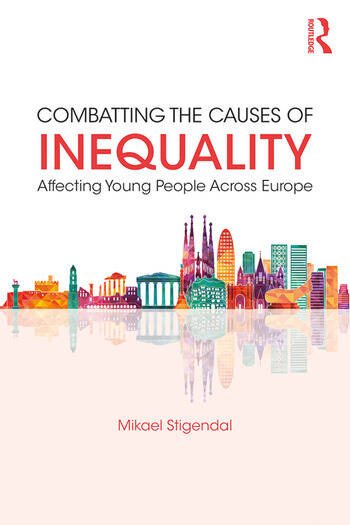 Combatting the Causes of Inequality Affecting Young People Across Europe book cover