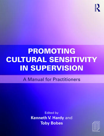 Promoting Cultural Sensitivity in Supervision A Manual for Practitioners book cover