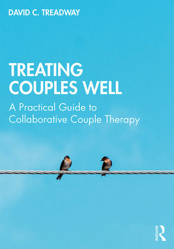 Treating Couples Well A Practical Guide to Collaborative Couple Therapy book cover