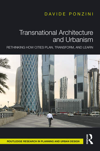 Transnational Architecture and Urbanism Rethinking How Cities Plan, Transform and Learn book cover
