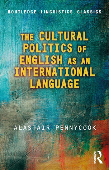 The Cultural Politics of English as an International Language book cover
