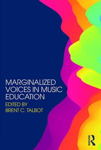Marginalized Voices in Music Education book cover