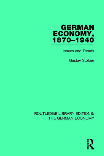 German Economy, 1870-1940 Issues and Trends book cover
