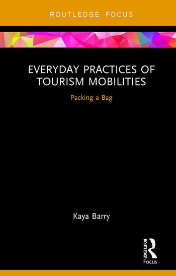 Everyday Practices of Tourism Mobilities Packing a Bag book cover