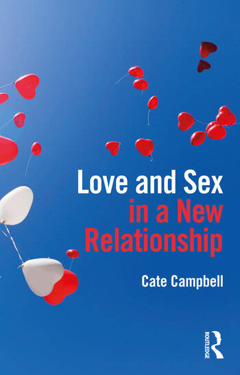 Love and Sex in a New Relationship book cover