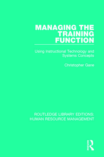 Managing the Training Function Using Instructional Technology and Systems Concepts book cover