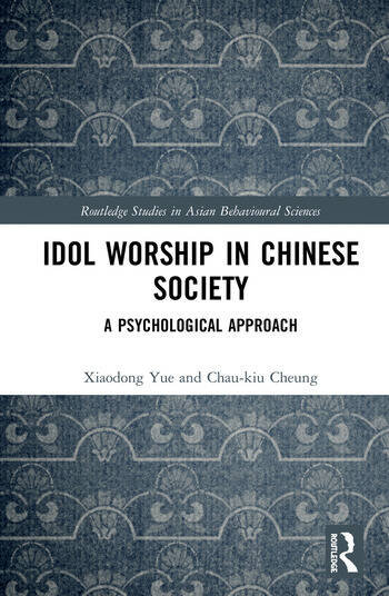 Idol Worship in Chinese Society A Psychological Approach book cover