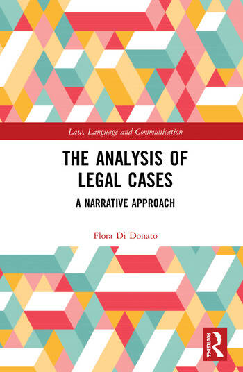 The Analysis of Legal Cases A Narrative Approach book cover