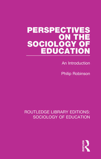 Perspectives on the Sociology of Education An Introduction book cover