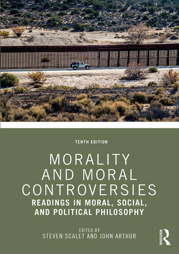 Morality and Moral Controversies Readings in Moral, Social and Political Philosophy book cover