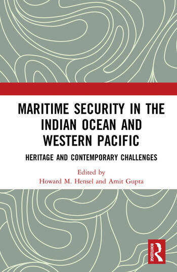 Maritime Security in the Indian Ocean and Western Pacific Heritage and Contemporary Challenges book cover