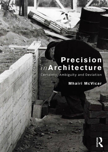 Precision in Architecture Certainty, Ambiguity and Deviation book cover