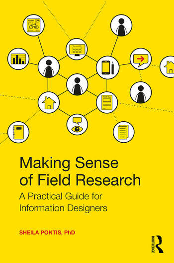 Making Sense of Field Research A Practical Guide for Information Designers book cover