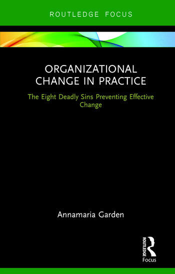 Organizational Change in Practice The Eight Deadly Sins Preventing Effective Change book cover