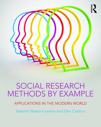 Social Research Methods by Example Applications in the Modern World book cover
