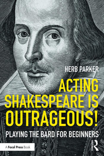 Acting Shakespeare is Outrageous! Playing the Bard for Beginners book cover