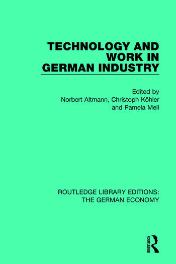 Technology and Work in German Industry book cover
