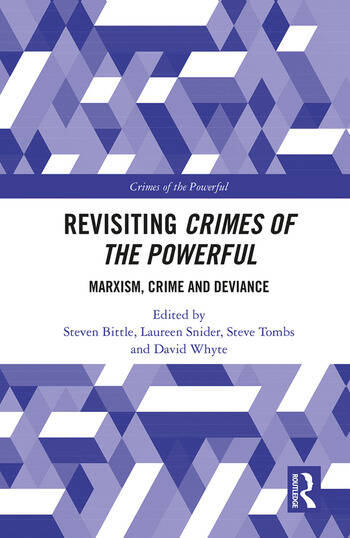 Revisiting Crimes of the Powerful Marxism, Crime and Deviance book cover