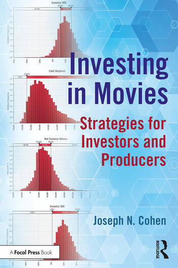 Investing in Movies Strategies for Investors and Producers book cover