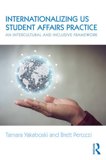 Internationalizing US Student Affairs Practice An Intercultural and Inclusive Framework book cover