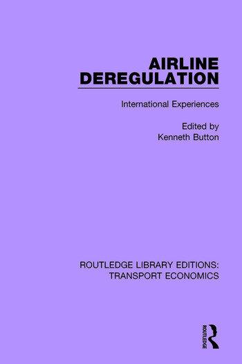 Airline Deregulation International Experiences book cover