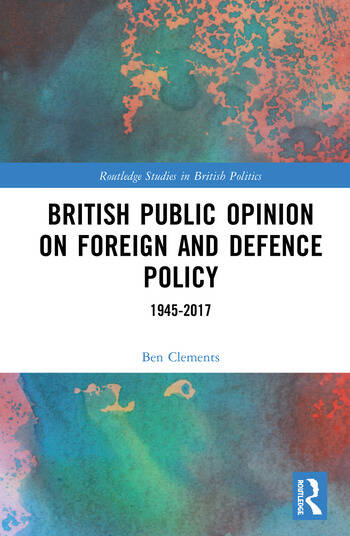 British Public Opinion on Foreign and Defence Policy 1945-2017 book cover