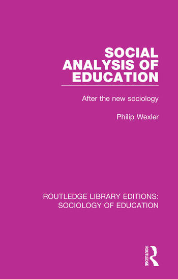 Social Analysis of Education After the new sociology book cover