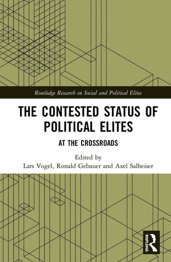 The Contested Status of Political Elites At the Crossroads book cover