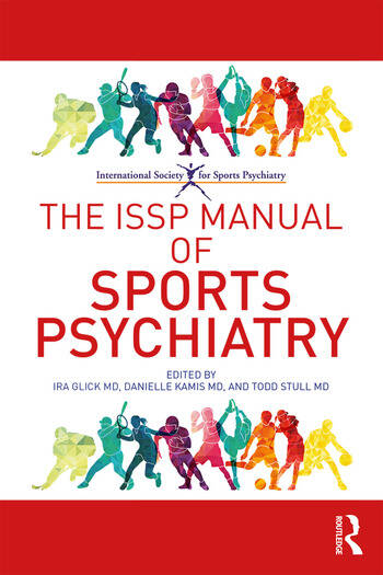 The ISSP Manual of Sports Psychiatry book cover
