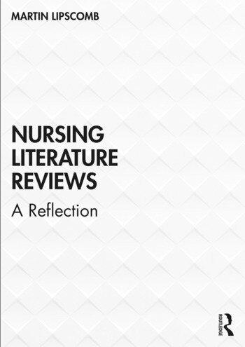 Nursing Literature Reviews A Reflection book cover