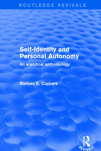 Revival: Self-Identity and Personal Autonomy (2001) An Analytical Anthropology book cover