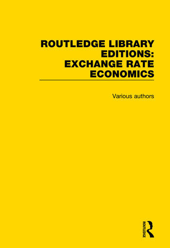 Routledge Library Editions: Exchange Rate Economics book cover