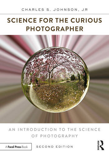 Science for the Curious Photographer An Introduction to the Science of Photography book cover