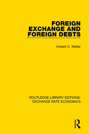 Foreign Exchange and Foreign Debts book cover