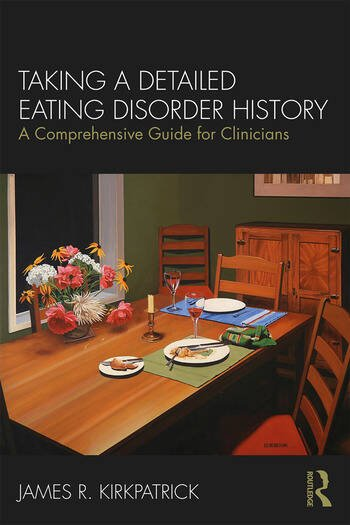 Taking a Detailed Eating Disorder History A Comprehensive Guide for Clinicians book cover