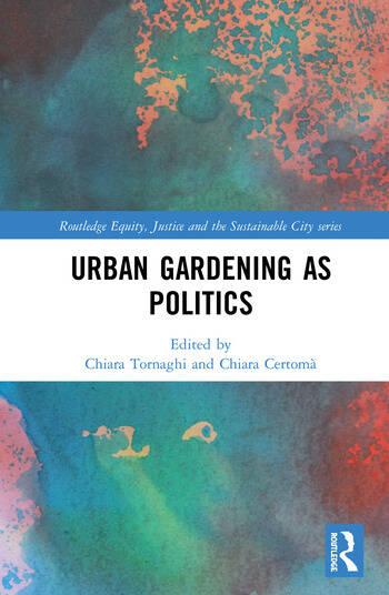 Urban Gardening as Politics book cover