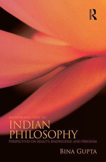 An Introduction to Indian Philosophy Perspectives on Reality, Knowledge, and Freedom book cover