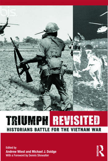 Triumph Revisited Historians Battle for the Vietnam War book cover
